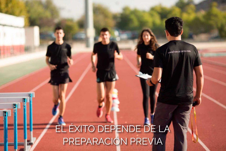El éxito depende de la preparación previa